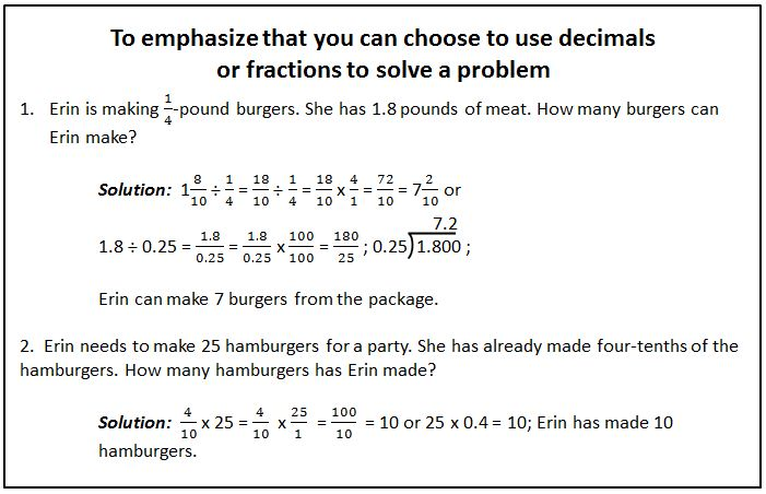 Use decimals or fractions to solve a problem.